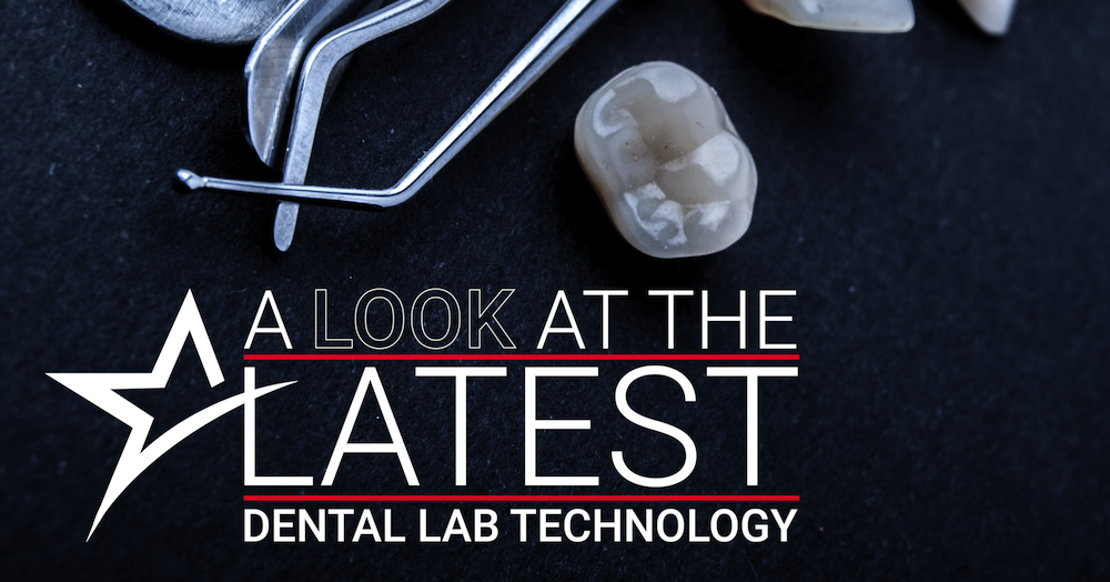 A Look at the Latest Dental Lab Technology