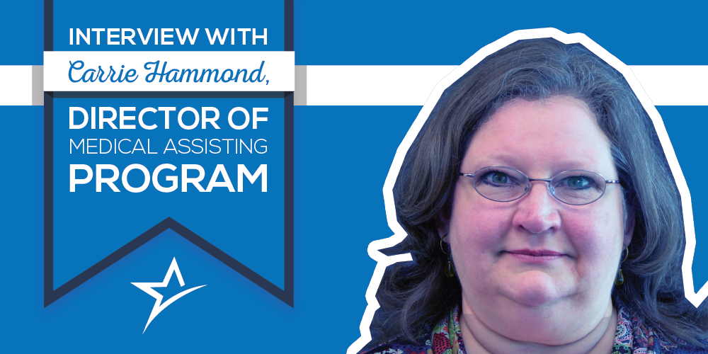 As the head of our Utah Medical Assisting program, we wanted to hear Carrie Hammond's perspective on the profession.