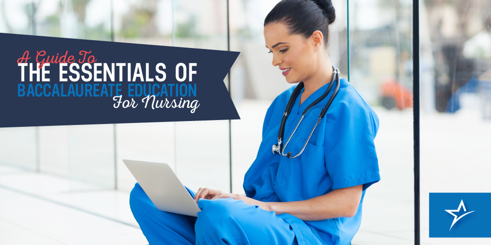 A Guide To A Baccalaureate Education For Nursing