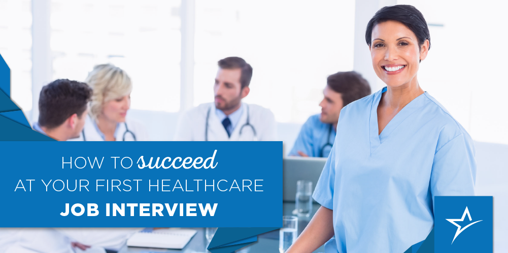 tips for succeeding at your first healthcare job interview