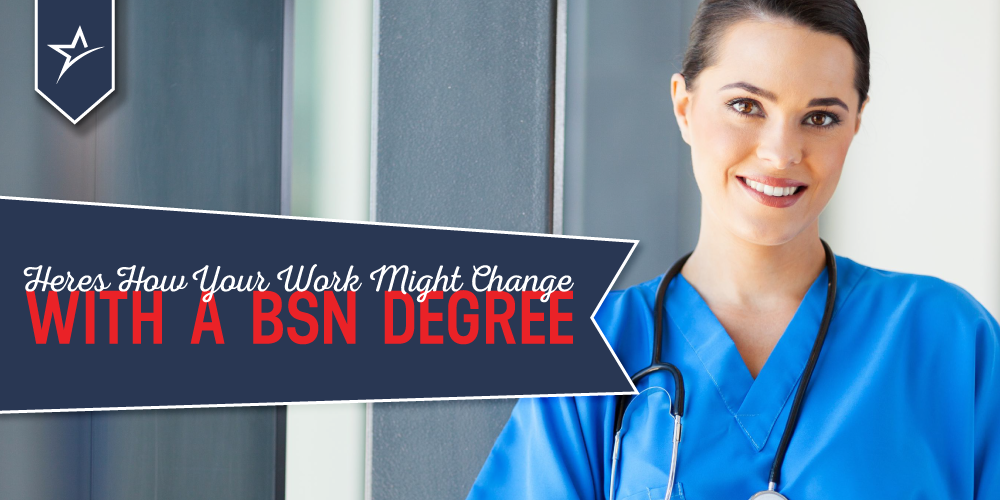Why you should earn your BSN