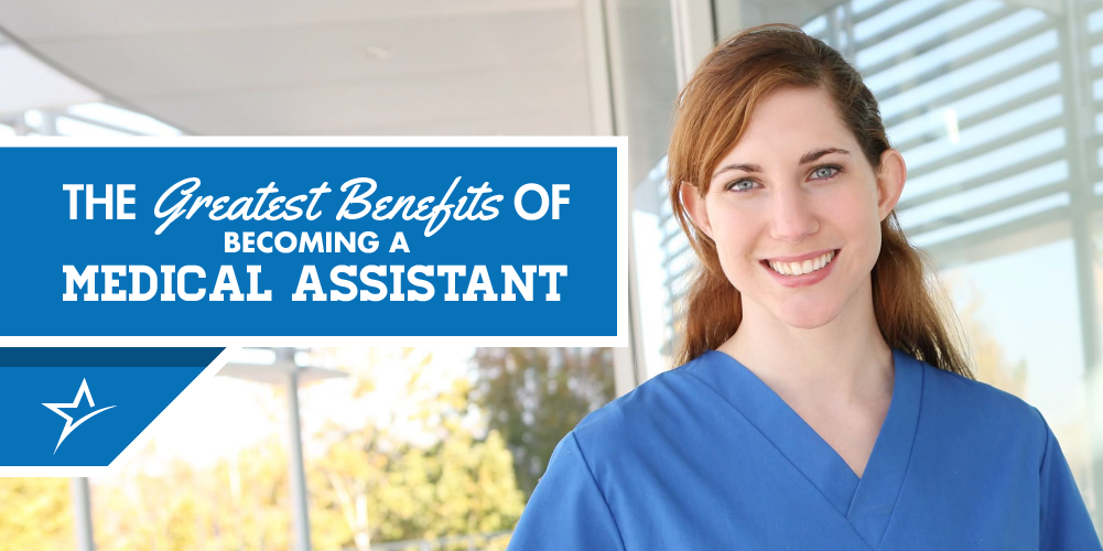 The benefits of becoming a medical assistant