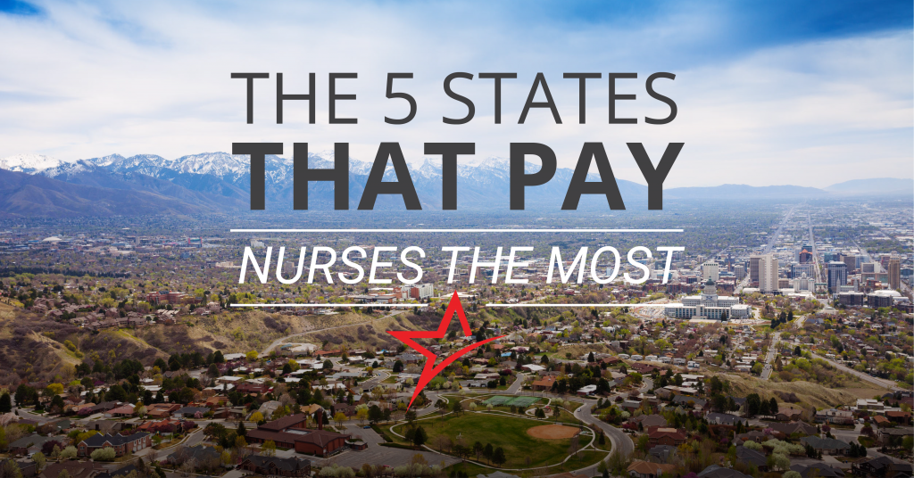 States that pay nurses high salaries