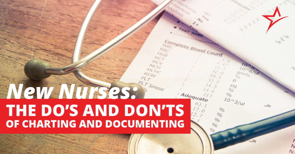 Learn the do's and don'ts of charting as a new nurse