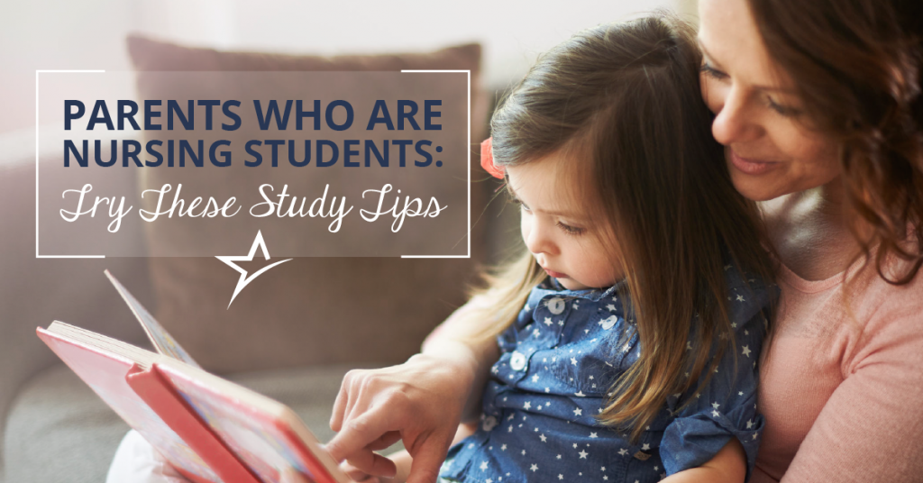 Learn to balance your studying schedule as a parent in nursing school
