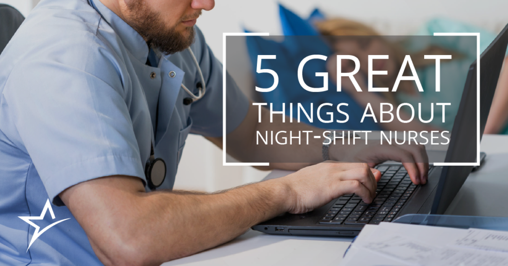 5 great things about night shift nurses