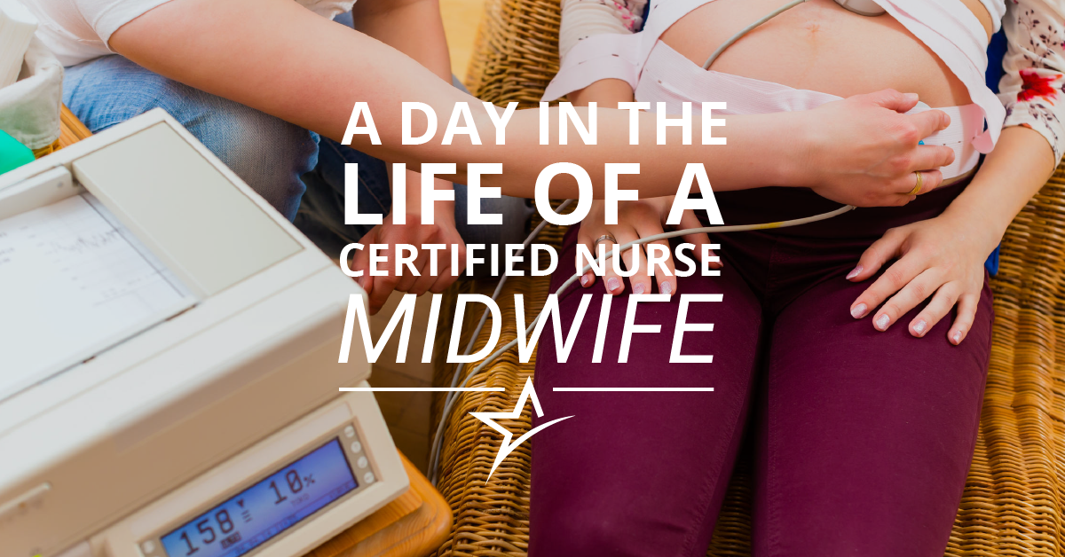 The Day of a Certified Nurse Midwife