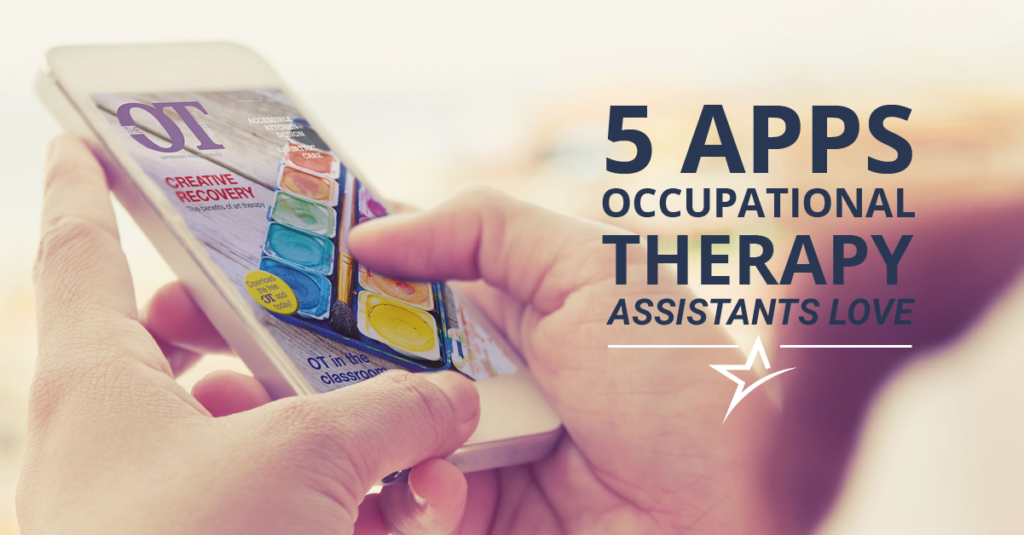 The top five apps for occupational therapy assistants and students.