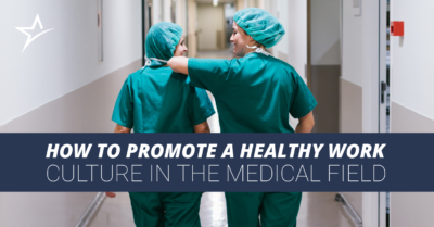Ameritech 2016 07 27 How to Promote a Healthy Work Culture in the Medical Field Blog Blog FB FB 20