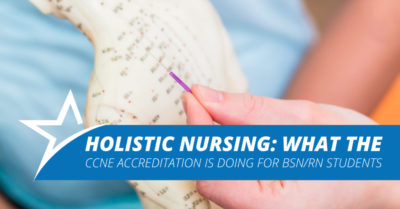 Ameritech Holistic Nursing What the CCNE Accreditation is doing for BSN RN students Blog FB FB 20 v2
