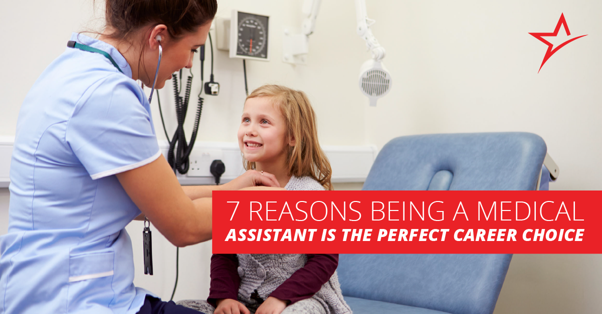 7 Reasons Why Medical Assisting Is A Great Career Choice