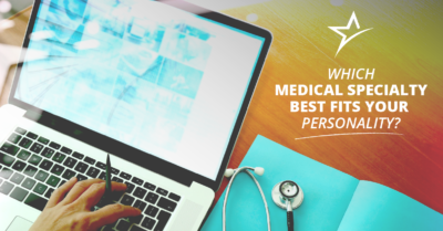 Which medical specialities are best suited for what personalities?
