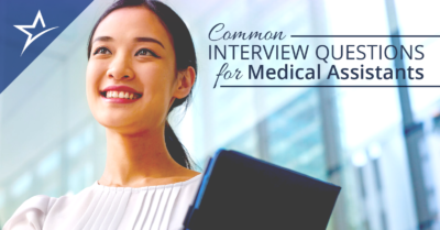Common Interview Questions for Medical Assistants