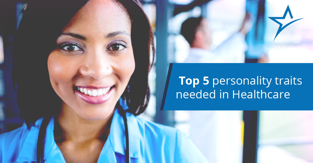 what are the top 5 personality traits needed in healthcare