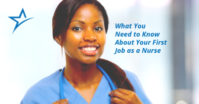 Your first job as a nurse can be tough. Here are six survival tips to get you started.