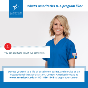 While this is the goal of all healthcare professions, OTAs provide it to their patients in an immediate and meaningful way because they make daily life happen.