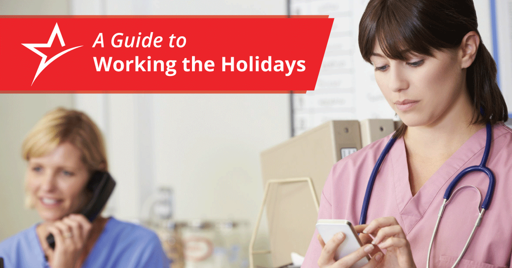 If you're a healthcare professional, then chances are you'll have to work on holidays. This is how to make it through.