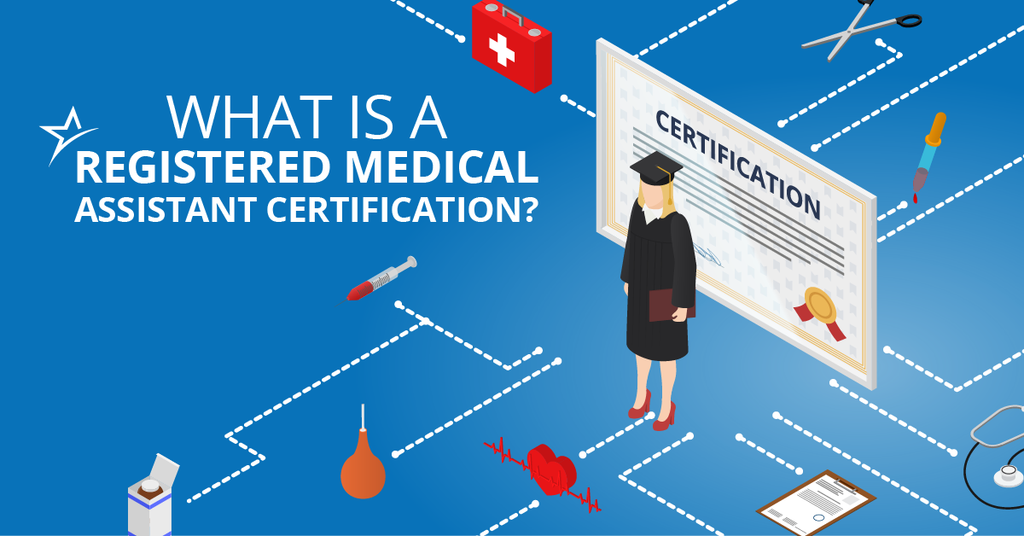 What Is A Registered Medical Assistant Certification