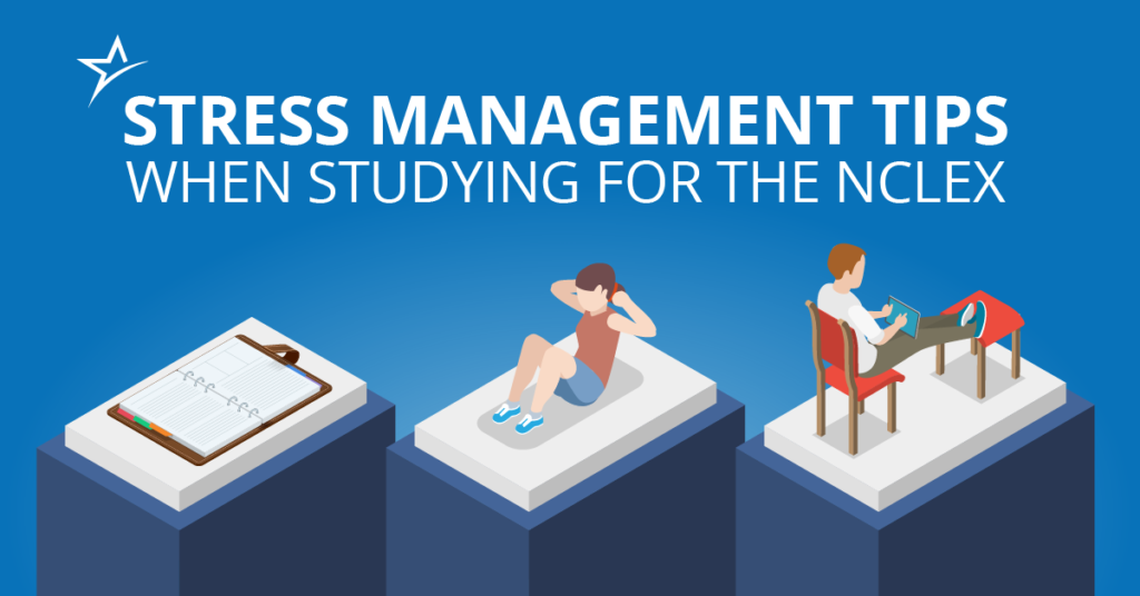 The NCLEX is big and daunting. Learn how to manage stress while studying for it.