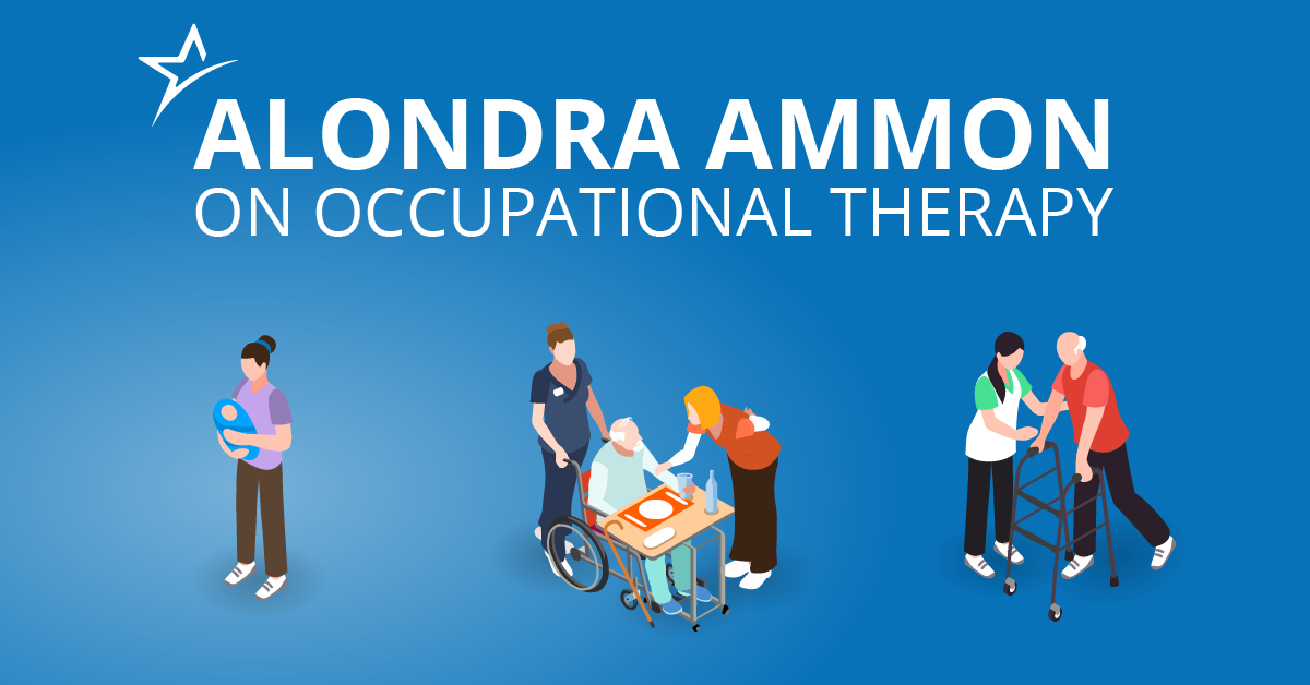 Alondra Ammon On Occupational Therapy