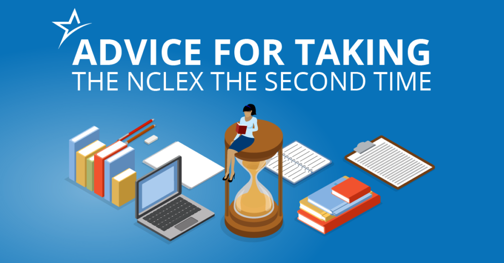 Advice for Taking the NCLEX the Second Time