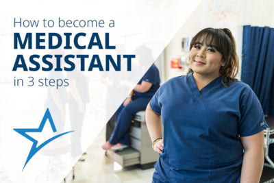 How to Become a Medical Assistant in 3 Steps